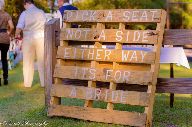 A. Harris Photography - Pick a Seat Not a Side Either Way its for a Bride