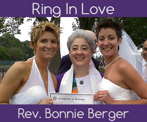 Ring In Love - Rev. Bonnie Berger Gay & Lesbian Wedding Officiant