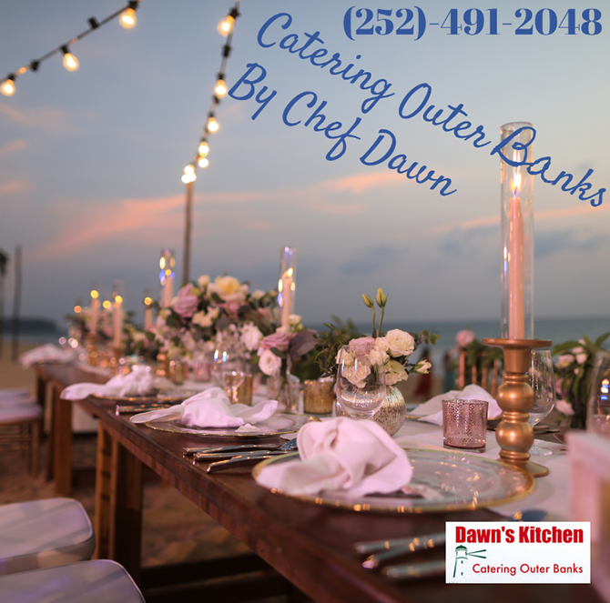 Outer Banks Wedding Caterer Hatteras Islands, North Carolina - Dawn's Kitchen Catering